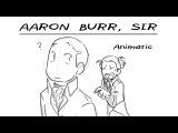 Aaron Burr, Sir Hamilton animatic