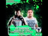 Ed Sheeran - Shape Of You (DJ Ramirez &amp DJ Jan Steen Remix)