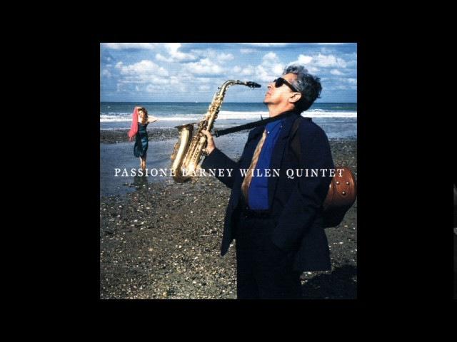 ♫ Barney Wilen Quintet – Passione / Venus Records / VHCD-4104 / 2010 / JAZZ / FULL ALBUM