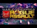 Rogue Assault - НОВАЯ СТРАТЕГИЯ