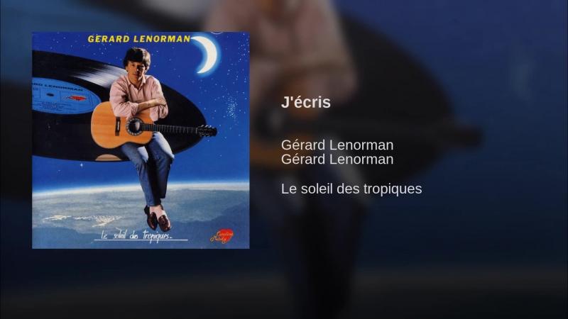 J'écris - Gerard Lenorman