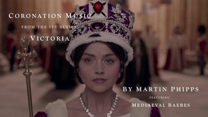 VICTORIA (The ITV Drama) - Official Coronation Music by Martin Phipps » Freewka.com - Смотреть онлайн в хорощем качестве
