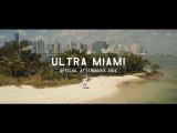 Ultra Miami 2016 Aftermovie (4K)