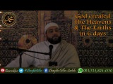 God created The Heavens and earths in 6 days - Shaykh Gilles Sadek