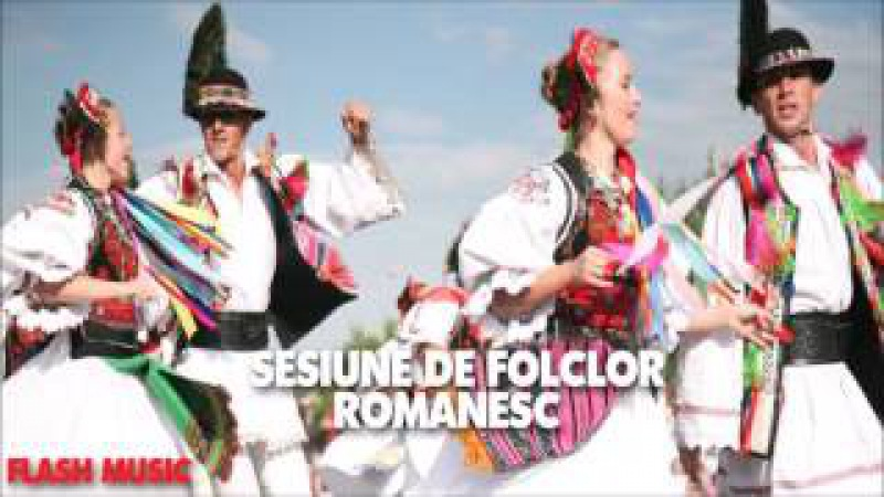 Sesiune de Folclor Romanesc 2017 Muzica Romaneasca Revelion 2017 Mixed By Flash Music