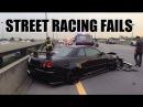 Worst Street Racing Fails Caught On Camera!