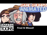 Game Grumps Animated - Fired. Missed. Missed Again.