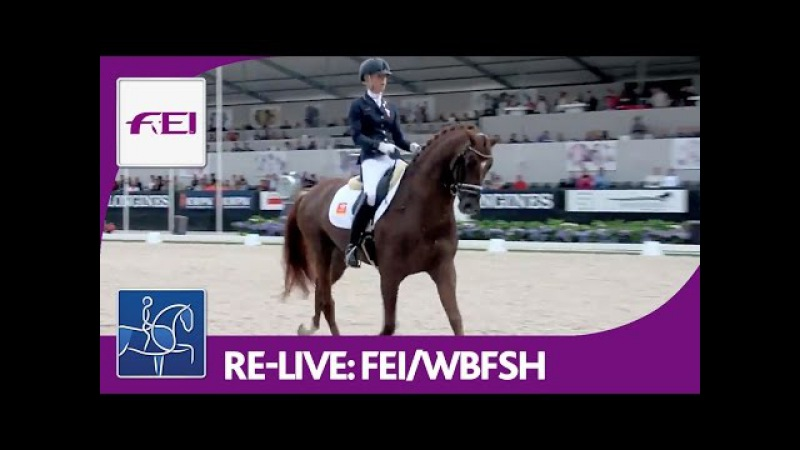 Re-Live | Longines FEI/WBFSH | World Breeding Dressage Chps. f. Young Horses | Final 6yo horses