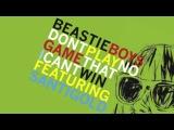 Beasty Boys feat. Santigold - Don't Play No Game That I Can't Win (SebastiAn Remix)