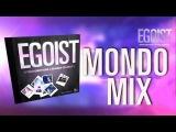 EGOIST - MONDO MIX - Spring Emotions Seaside Clubbers - HD