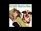 E.G. Daily - Mind Over Matter (12