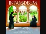 'In Paradisum - Les Sœurs' : Surrexit Dominus