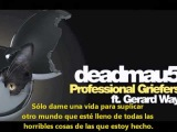 Deadmau5 feat. Gerard Way - Professional Griefers - Subtitulada al espa