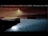 Zoo Brazil Feat Rasmus Kellerman &amp M83 - Midnight Hope (SX)