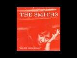 THE SMITHS - SHEILA TAKE A BOW