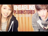 Oh Darling - Plug In Stereo ft. Cady Groves (Music Video)