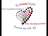 Dj GAMBIT(UA) - Peace Of Mind (Original Relax Mix)