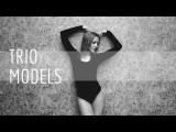 NEW VIDEO!!! Tatyana GAGA Skakovskaya - TRIO MODELS