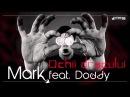 Mark feat Doddy Ochii Dracului