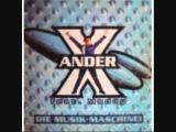 X ANDER FEAT MADDY die musik machine.wmv