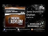 Jamie Drummond - Orphan MA006 Available November 12th