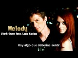Clark Owen Feat. Lena Katina - Melody (Español)