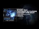 Sydney Blu featuring MC Flipside - Aonther Late Night (Kim Fai Remix)
