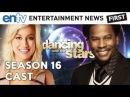 Dancing With The Stars Season 16 Cast : DL Hughley, Kellie Pickler, Jacoby Jones - ENTV
