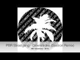 PBR Streetgang - Downstroke (Deetron Remix)