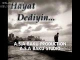 Vasif Azimov   Mehdi Masalli   Ey Heyat A S A BAKU PRODUCTION