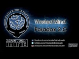 Wasted Mind - Paradox 2.0 [HQ Preview]