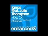 Ignas feat. Julie Thompson - Hold On (Original Mix)