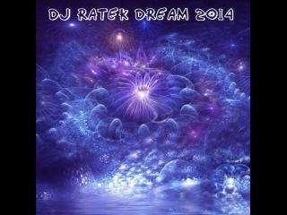 DJ Ratek Dream 2014