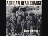African Head Charge - Songs of Praise - Dervish Chant