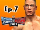 Smackdown Vs Raw 2011: John Cena Road to Wrestlemania Ep.7 (GameplayCommentary)