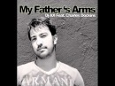 DJ Ax ft. Charles Dockins - My Fathers Arms Ian Osborn and Nicolas Francoual Remix