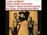 Johnny Griffin And Eddie ''Lockjaw'' Davis - Ruby,My Dear
