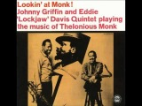 Johnny Griffin And Eddie ''Lockjaw'' Davis - Epistrophy