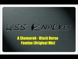 A.Skomoroh - Black Horse - Famine (Original Mix)