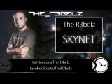 THE R3BELZ - Skynet
