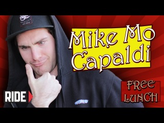 Mike Mo Capaldi Gets Naked, Can't Bail a Kickflip, and More on Free Lunch !!!