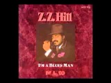 Down Home Blues - Z Z Hill