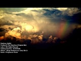 Rainbow Addict - Feeling Of The Raindrop (Original Mix) Only Silk 01 SILKOS01B 2K HD