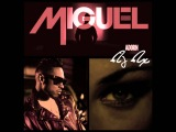 Miguel feat.(The Lost Boyz) - Adorn (DJ DX) Official Remix