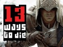 13 Ways to Die: Assassin's Creed III