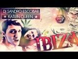 DJ Sandro Escobar - IBIZA (feat. Katrin Queen)