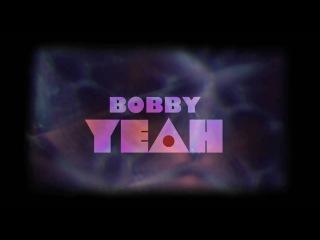Роберт Морган / Robert Morgan - BOBBY YEAH (2011) TRAILER