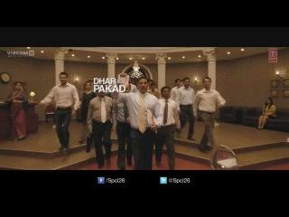 Dhar Pakad OFFICIAL SONG 2013   Special Chabbis   Akshay Kumar, Manoj Bajpayee, Anupam Kher