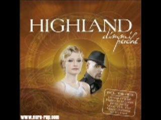 Highland -  Dimmi Perche