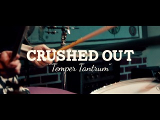 Crushed Out - Temper Tantrum (PBR Sessions Live @ Do317 Lounge Session)